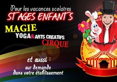 Stage de magie et de cirque pour enfant pour les vacances